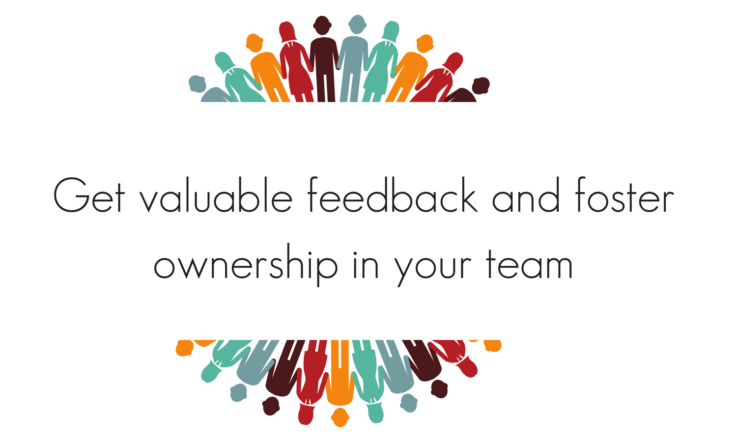 simple teambuilding exercise to get valuable feedback and foster ownership in your team