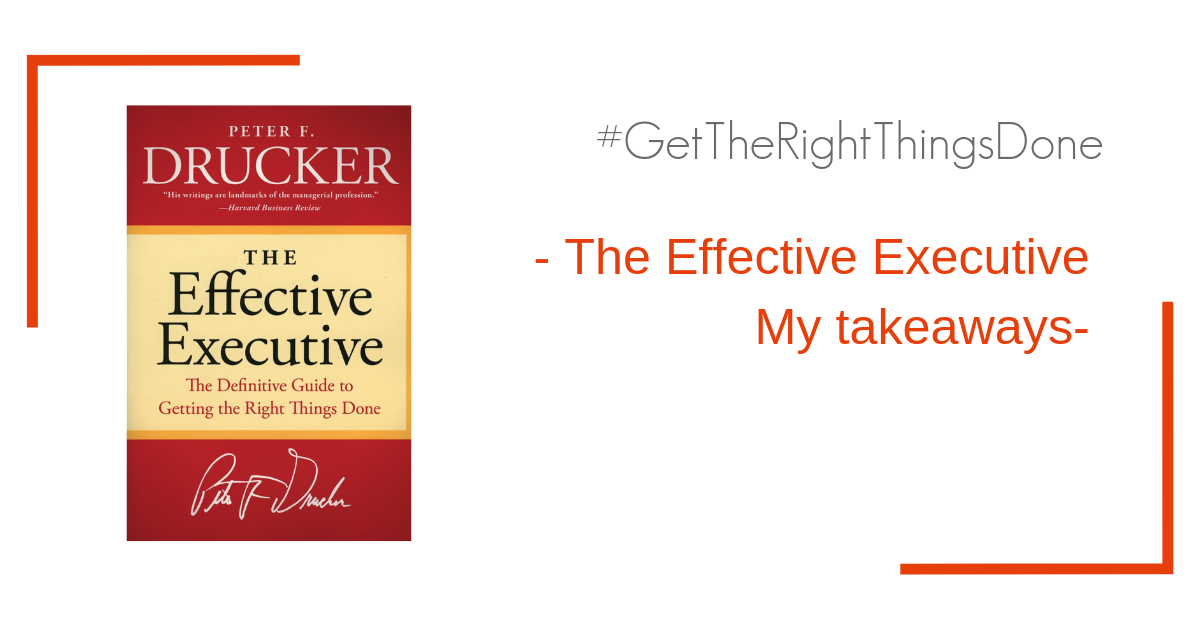 my takeaways on the effective executive