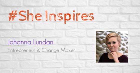 johanna Lundan antrepreneur and change maker